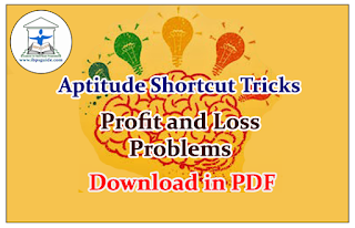 Aptitude Shortcuts and Mind Tricks for Profit and Loss Problems - Download in PDF