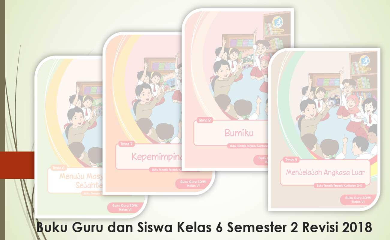 Download Buku Guru Siswa Tematik Revisi 2018 Kelas 6 SD MI Semester 2 Kurikulum 2013