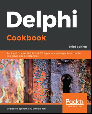 Spinettaro's Blog: Delphi Cookbook - Third Edition