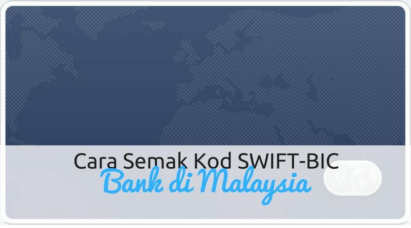 Kod SWIFT-BIC Bank Di Malaysia