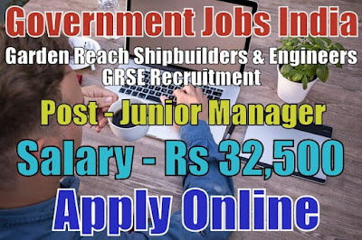 Garden Reach Shipbuilders and Engineers GRSE Recruitment 2017