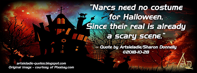 Narcs Need No Costume quote by/copyrighted to Artsieladie