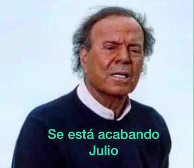 Se está acabando Julio