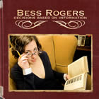 Bess Rogers - Decisions Based On Information