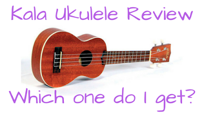 Kala Beginner Ukulele Review and Recommendations: Makala MK-S; Kala KA-15S; Kala KA-S