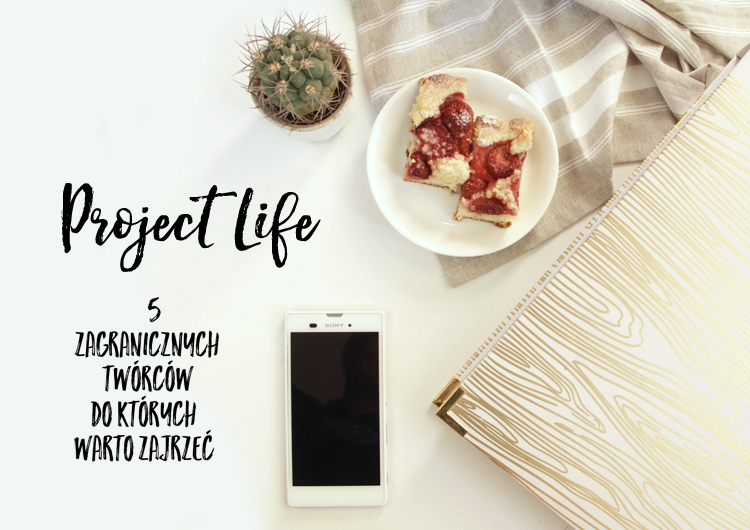 http://stalowa-kanciapa.blogspot.com/2016/06/project-life-5-zagranicznych-tworcow-do.html