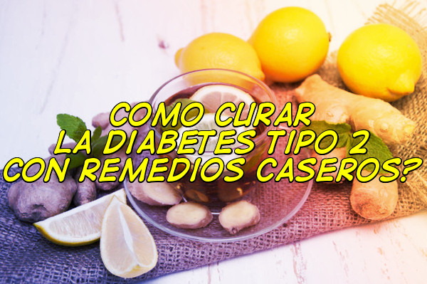 diabetes tipo 2 tratamiento natural des