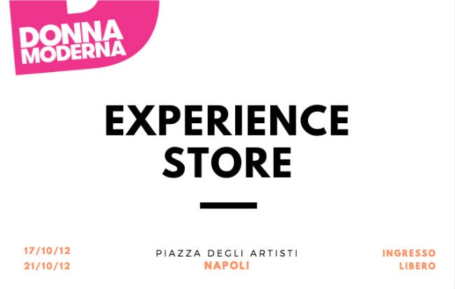 L'Experience Store di Donna Moderna a Napoli