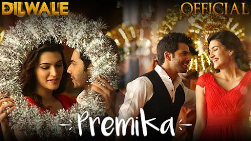 Premika - Dilwale (2015)