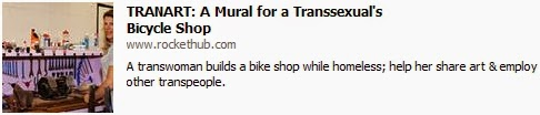http://www.rockethub.com/projects/39277-tranart-a-mural-for-a-transsexual-s-bicycle-shop
