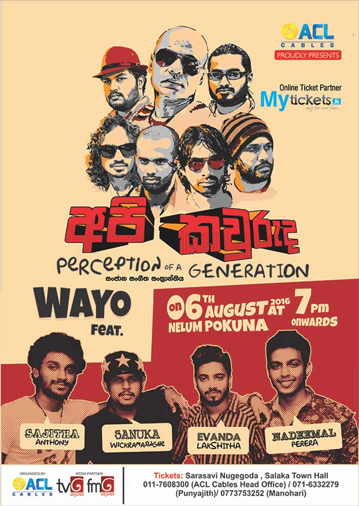 ACL Cables proudly presents Contemporary of the Generation with Wayo @ Nelum Pokuna.