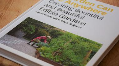A Garden Can Be Anywhere o cómo crear un generoso y bello jardín comestible