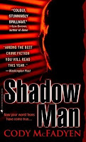 http://j9books.blogspot.com/2010/11/cody-mcfadyen-shadow-man.html
