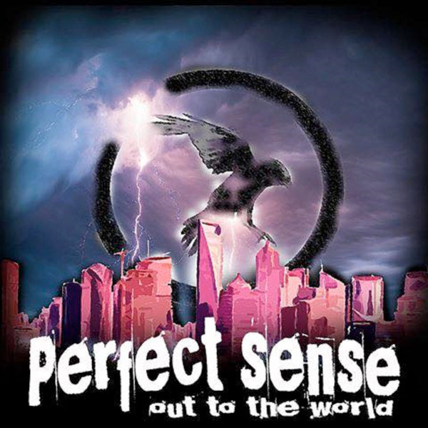 """Perfect Sense stream new album """"Out To The World"""""""