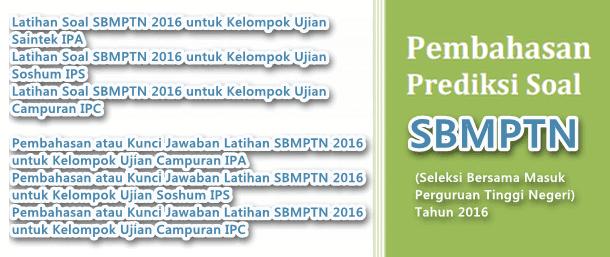 Soal Latihan dan Kunci Jawaban SBMPTN 2016