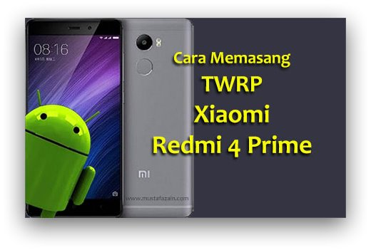 download twrp recovery redmi 4 prime