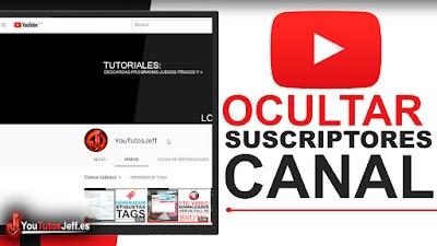 Como Ocultar mis Suscriptores en Youtube - Fácil