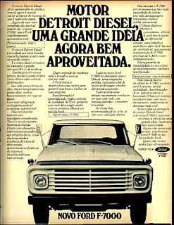 propaganda caminhão Ford F-7000 - 1977.  propaganda anos 70. propaganda carros anos 70. reclame anos 70. Oswaldo Hernandez..