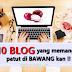 10 BLOGGER MALAYSIA YANG MEMANG PATUT DI BAWANGKAN !!