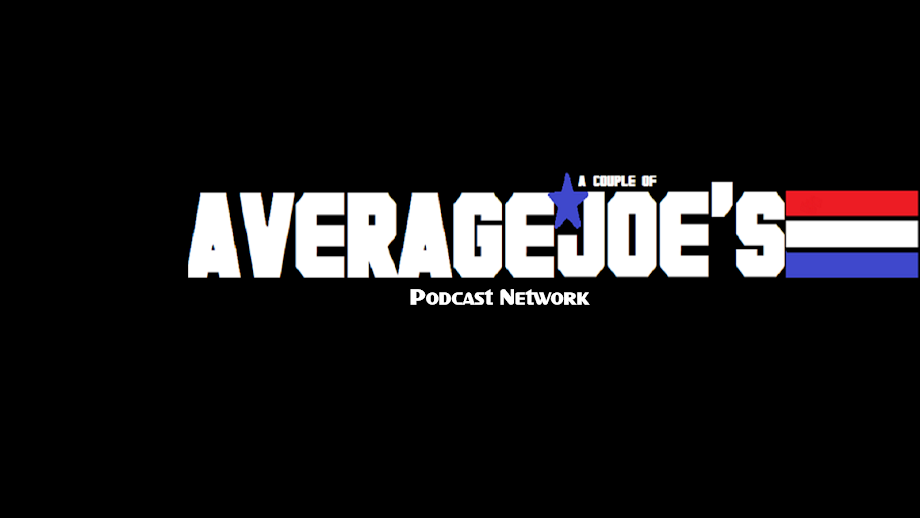 A Couple Of Average Joe's - Movie Reviews, Movie Trivia, Podcasts
