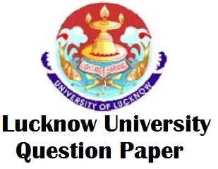 Lucknow University Previous Years Question Papers