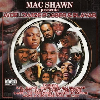 Mac Shawn Presents – Worldwide Bosses & Playas (2001) [CD