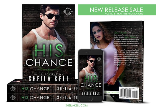 On Sale: His Chance by Shieila Kell