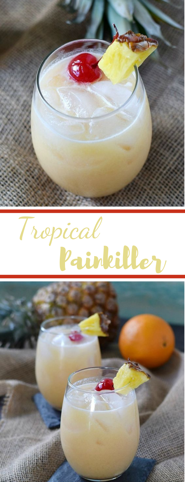 Tropical Painkiller #cocktail #drinks