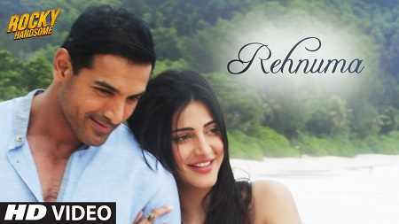 REHNUMA ROCKY HANDSOME New Bollywood Songs 2016 John Abraham Music Video Shruti Haasan