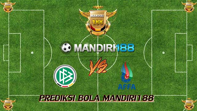 AGEN BOLA - Prediksi Jerman vs Azerbaijan 9 Oktober 2017