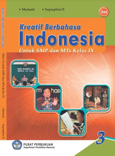 Download Buku Siswa KTSP SMP dan MTs Mata Pelajaran Kreatif Berbahasa Indonesia 3