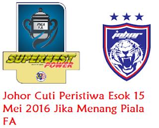 Johor Cuti Peristiwa Ahad 15 Mei 2016