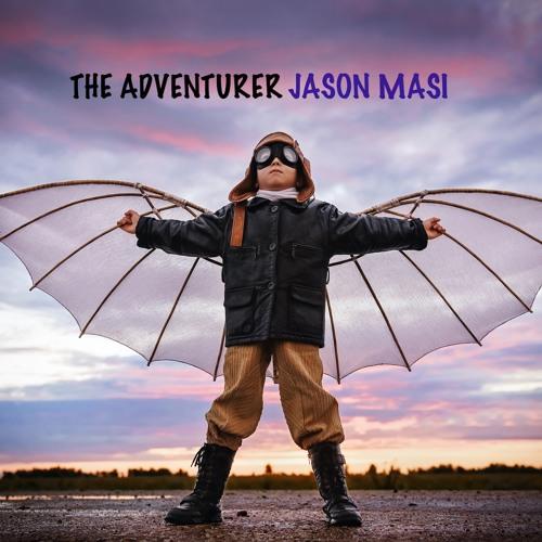 "Jason Masi Unveils New Single ""The Adventurer"""