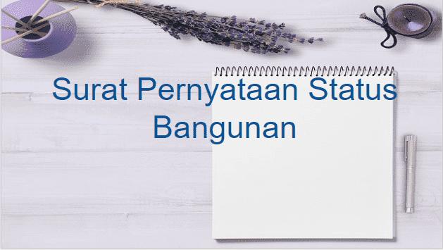Contoh Surat Pernyataan Status Bangunan