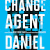 A Conversation with Daniel Suarez about CHANGE AGENT