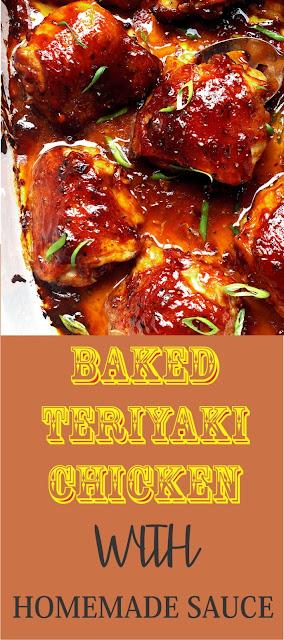 Baked Teriyaki Chicken With Homemade Teriyaki Sauce