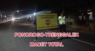 Jalur Ponorogo-Trenggalek Tutup Total