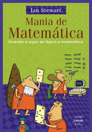 Mania de Matemática: Diversão e jogos de lógica e Matemática