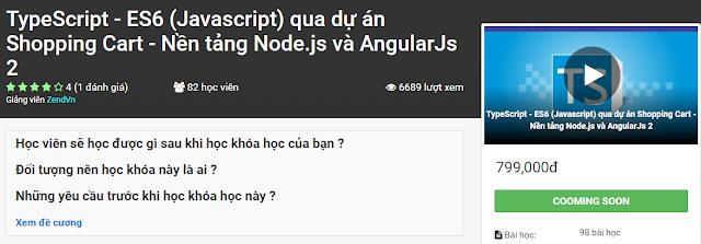 Khóa Học: TypeScript - ES6 (Javascript) qua dự án Shopping Cart - Nền tảng Node.js và AngularJs 2