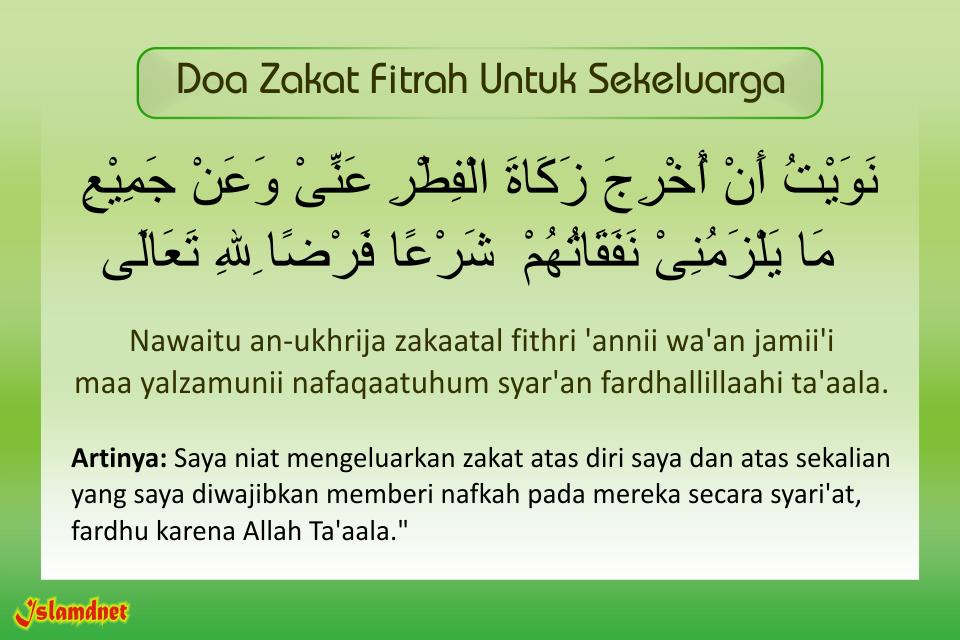 Doa Zakat Fitrah Untuk Keluarga Lengkap Arab Latin Dan Artinya Islamdnet