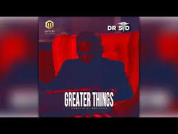 dr sid greater things