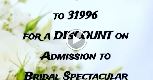 Bridal Spectacular 2017 - Save on Admission / Text RBEXPO to 31996