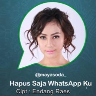 Lagu Maya Soda - Hapus Saja Whatsapp Ku