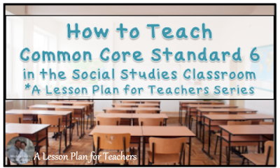 How to teach common core standards in the secondary Social Studies classroom - Point of View