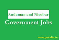 अण्डमान और निकोबार सरकारी नौकरी | Latest Andaman and Nicobar Govt Jobs 2018 | Govt Job in Andaman and Nicobar