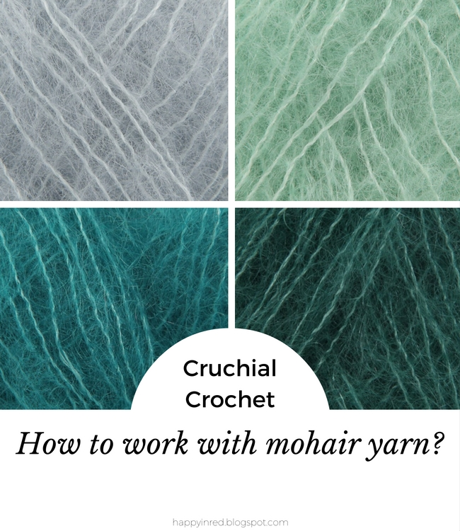 Crucial crochet: how to work with mohair yarn | Happy in Red