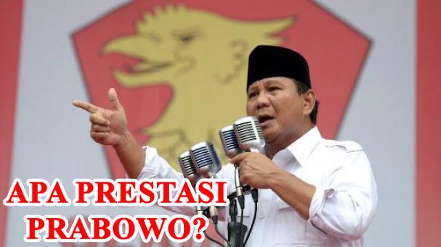 Ungkap Fakta, Apa Prestasi Prabowo Sebenarnya?