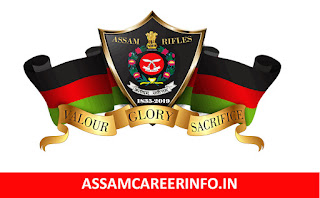 ASSAMCAREERINFO.IN, ASSAM CAREER, ASSAM RIFLES RECRUITMENT 2019, JOB IN ASSAM. JOB ASSAM, ASSAM RIFLES