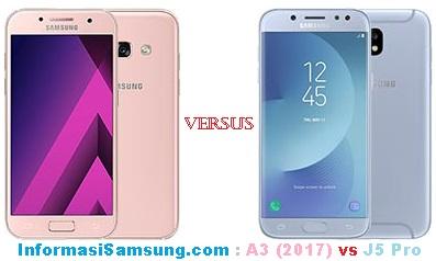 Harga dan Spesifikasi Samsung A3 (2017) vs J5 Pro