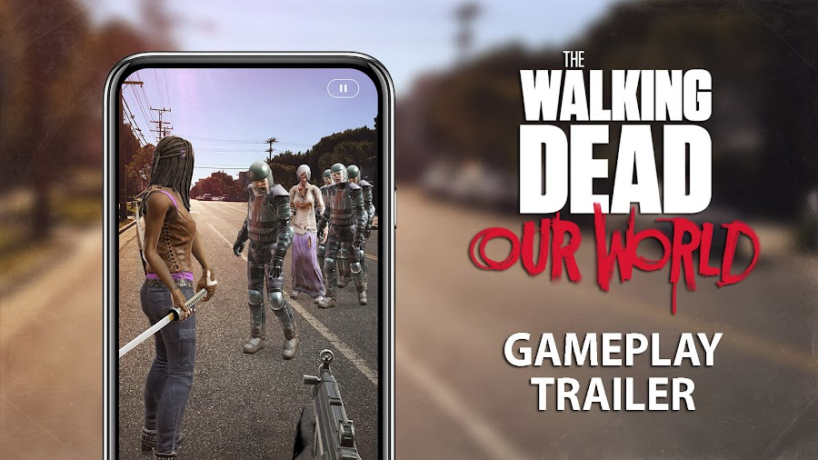 walking dead our world ar game trailer